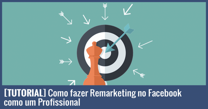 como-fazer-remarketing-no-facebook